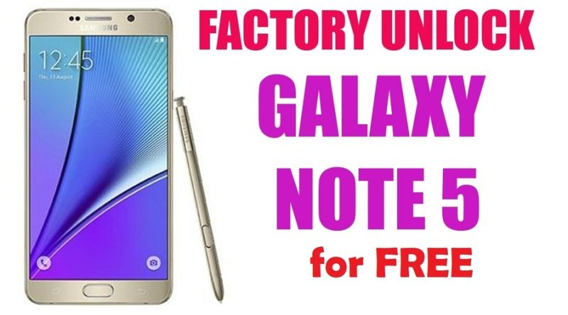 How to unlock Samsung Galaxy Note 5 free